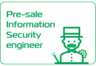 PRE-SALE INFORMATION SECURITY ENGINEER