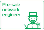 PRE-SALE NETWORK ENGINEER